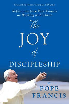 Picture of The Joy of Discipleship