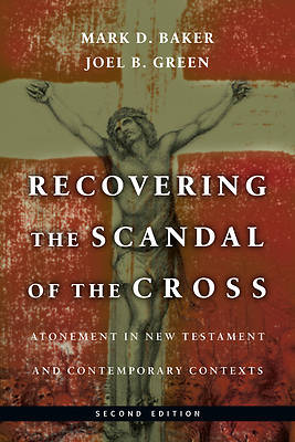 Picture of Recovering the Scandal of the Cross