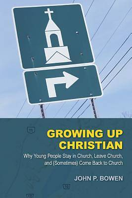 Picture of Growing Up Christian
