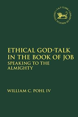 Picture of Ethical God-Talk in the Book of Job