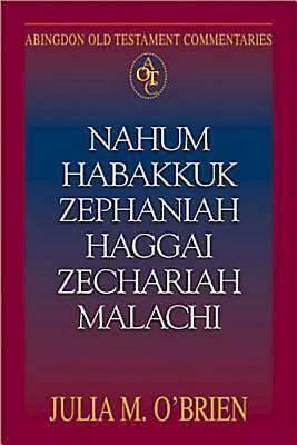 Picture of Abingdon Old Testament Commentaries: Nahum, Habakkuk, Zephaniah, Haggai, Zechariah, Malachi