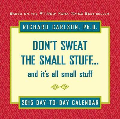 Picture of Don't Sweat the Small Stuff Day-To-Day Calendar