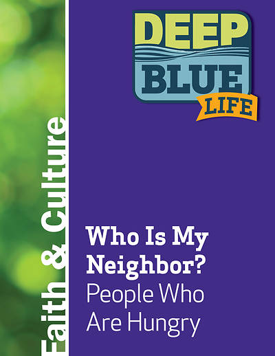 Picture of Deep Blue Life: Who Is My Neighbor? People Who Are Hungry Word Download