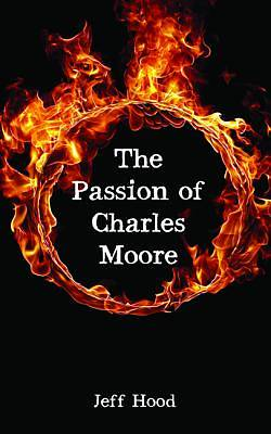 Picture of The Passion of Charles Moore