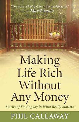 Making Life Rich Without Any Money