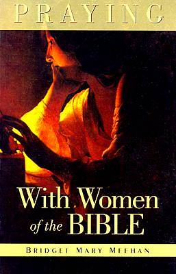 Picture of Praying with Women of the Bible