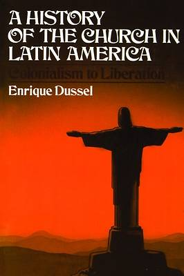 Picture of A History of the Church in Latin America