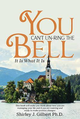Picture of You Can't Un-Ring the Bell