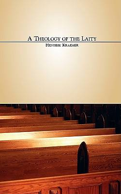 The Theology of the Laity