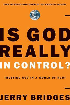 Picture of Is God Really in Control?