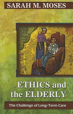 Ethics and the Elderly