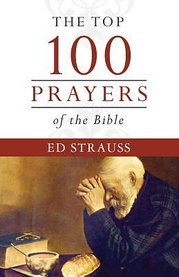 Picture of The Top 100 Prayers of the Bible
