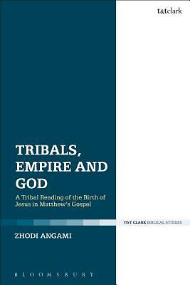 Picture of Tribals, Empire and God