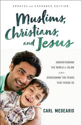 Muslims, Christians, and Jesus