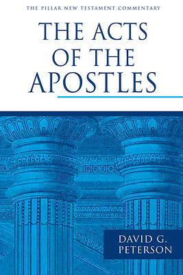 Pillar New Testament Commentary - The Acts of the Apostles