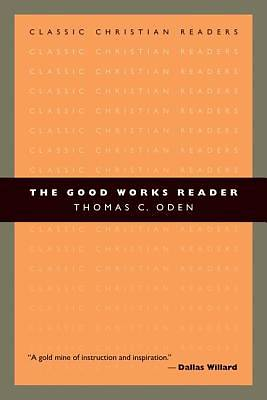 The Good Works Reader