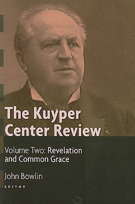 The Kuyper Center Review, Volume 2