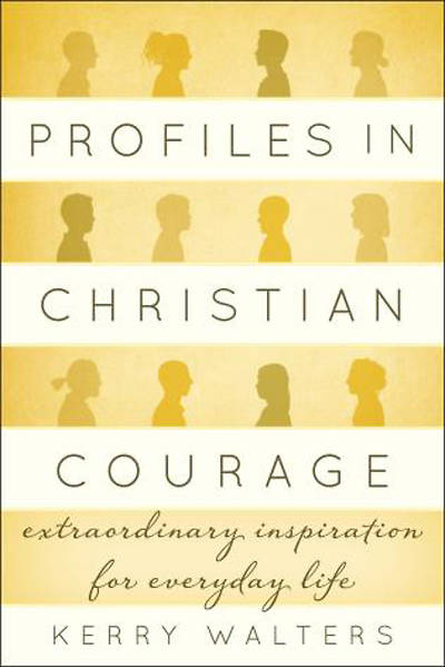 Picture of Profiles in Christian Courage