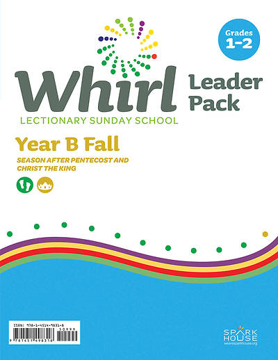 Whirl Lectionary Grades 1-2 Leader Pack Fall Year B