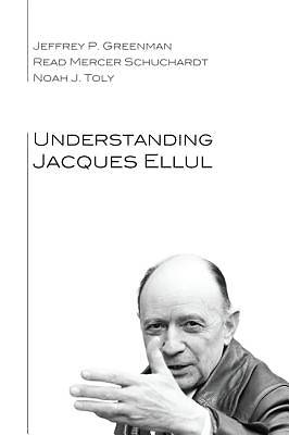 Picture of Understanding Jacques Ellul