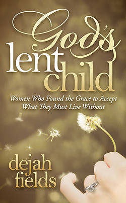 Gods Lent Child [Adobe Ebook]