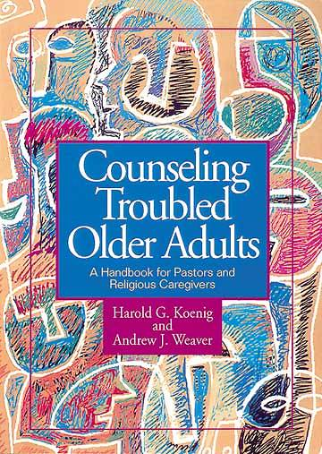 Counseling Troubled Older Adults