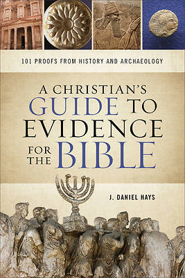 Picture of A Christian's Guide to Evidence for the Bible