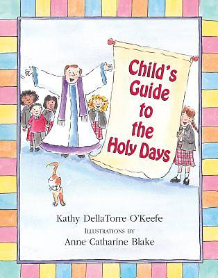 Childs Guide to the Holy Days