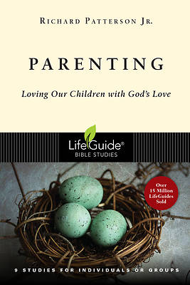 LifeGuide Bible Study-Parenting