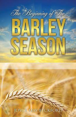 The Beginning of the Barley Season