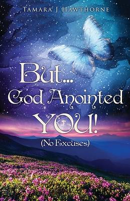 But... I Anointed You!