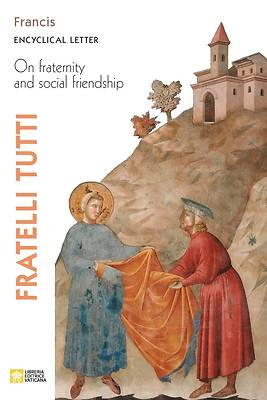 Picture of Fratelli tutti. Encyclical Letter on Fraternity and Social Friendship