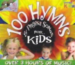 100 Hymns & Praise Songs for Kids