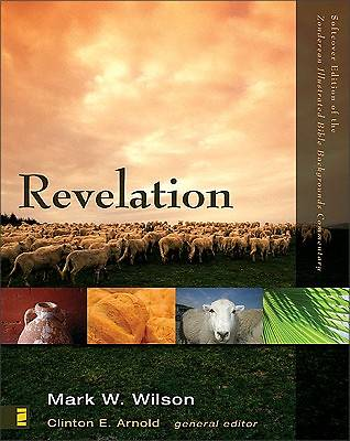 Zondervan Illustrated Bible Backgrounds Commentary - Revelation