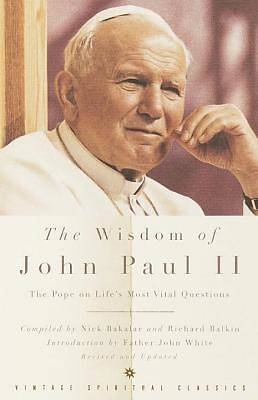 The Wisdom of John Paul II