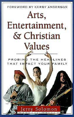 Arts, Entertainment, and Christian Values