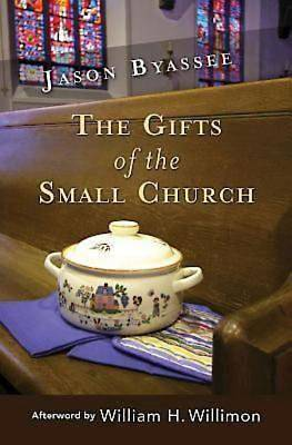 The Gifts of the Small Church - eBook [ePub]