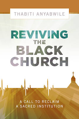 Picture of Reviving the Black Church