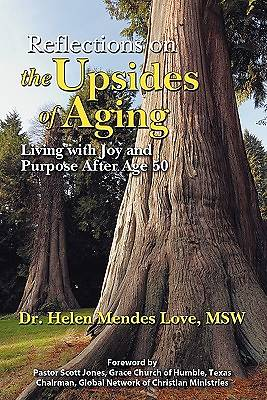 Reflections on the Upsides of Aging