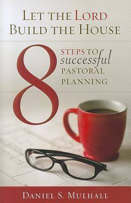 8 Steps to Successful Pastoral Planning