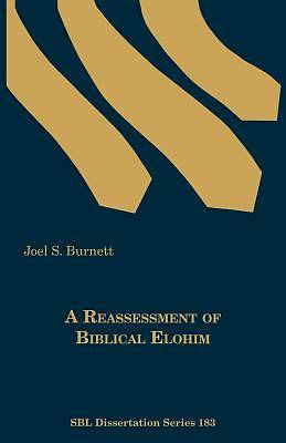 Picture of A Reassessment of Biblical Elohim