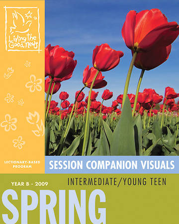 Living the Good News Spring Session Companion Visuals 2009