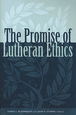 Promise of Lutheran Ethics