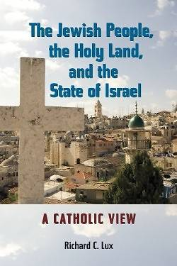 The Jewish People, the Holy Land, and the State of Israel