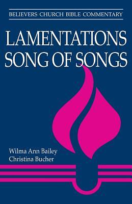Lamentations, Song of Songs