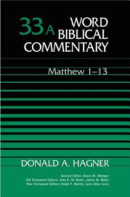 Word Biblical Commentary - Matthew 1-13