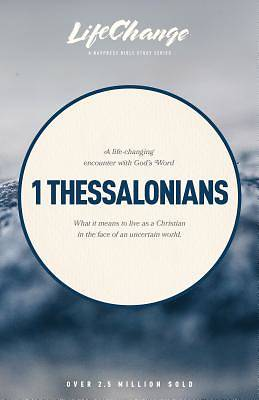 Lifechange First Thessalonians