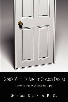 Gods Will Is about Closed Doors