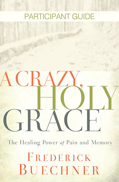 Picture of A Crazy, Holy Grace Participant Guide - eBook [ePub]