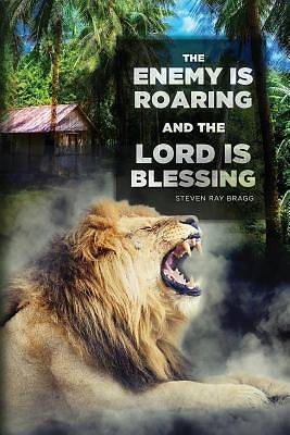 Picture of The Enemy Is Roaring and the Lord Is Blessing